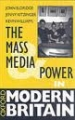 The Mass Media And Power In Modern Britain